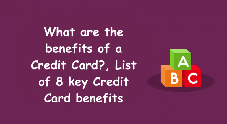 What are the benefits of a Credit Card?