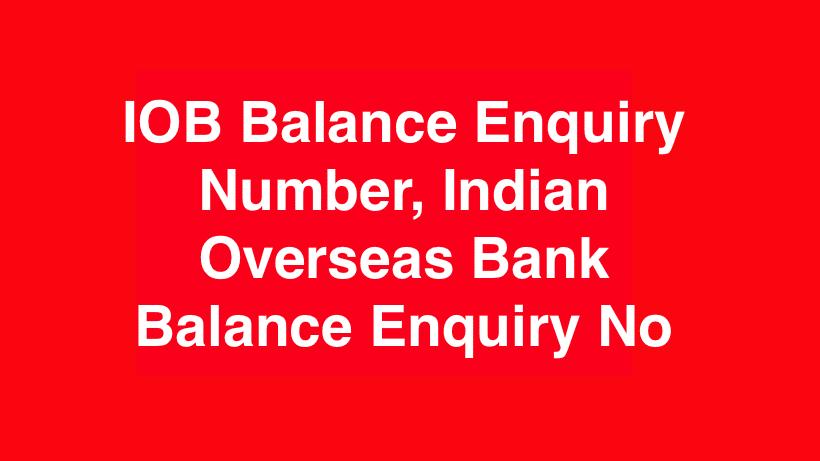 IOB Balance Enquiry Number