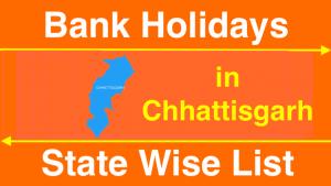 Bank Holidays in Chhattisgarh