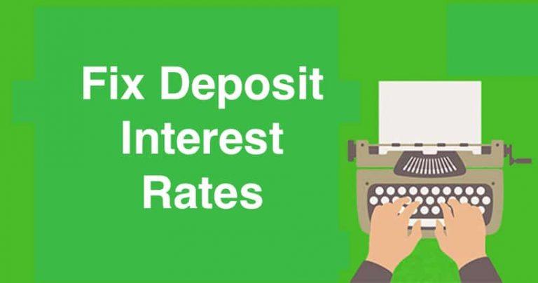 Fix Deposit Interest Rates