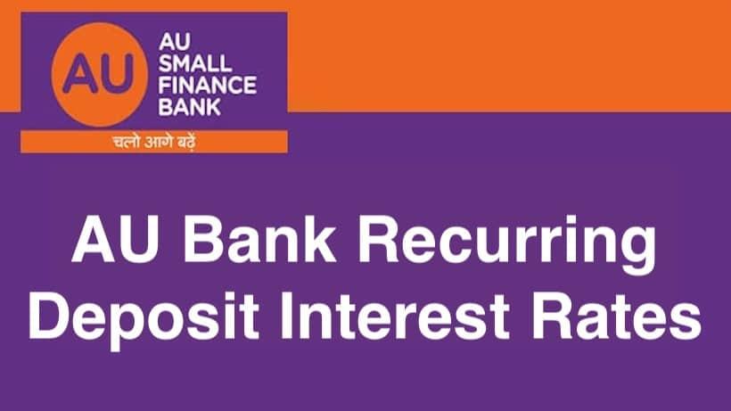AU Bank RD Interest Rates