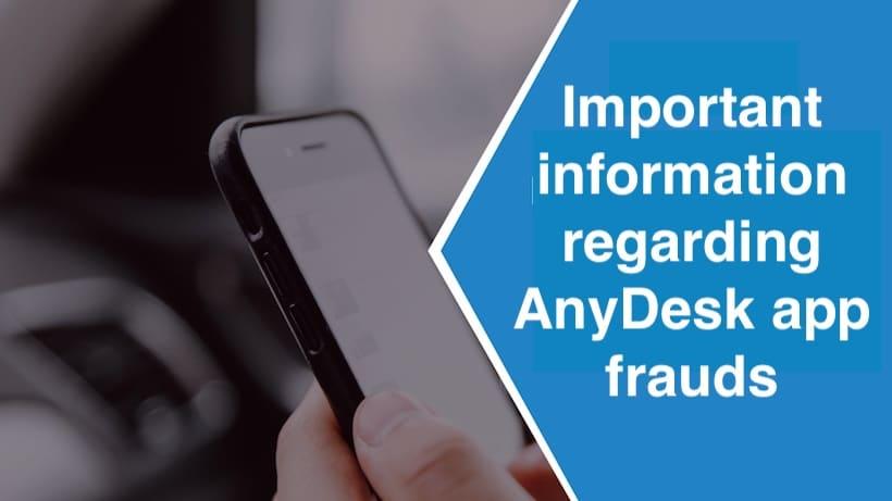 Important information regarding AnyDesk app frauds - Do's