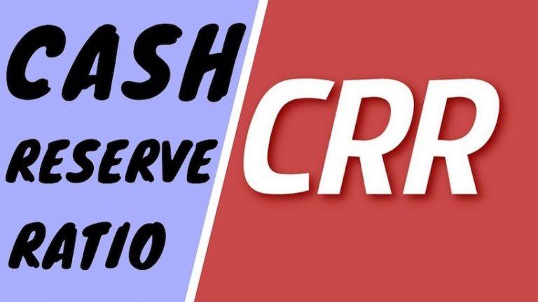 Cash Reserve Ratio (CRR)