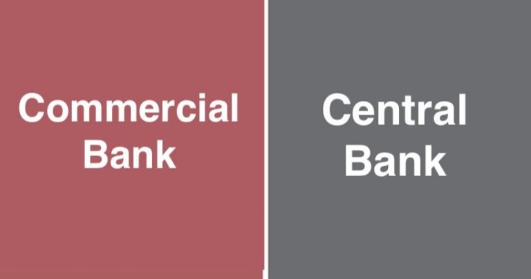 Difference Between Commercial Bank and Central Bank