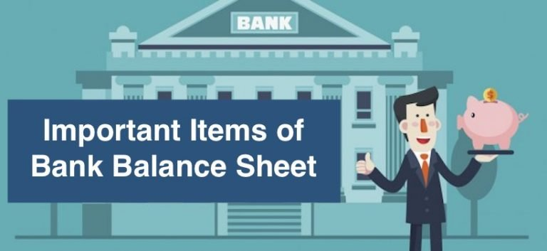 Important Items of Bank Balance Sheet
