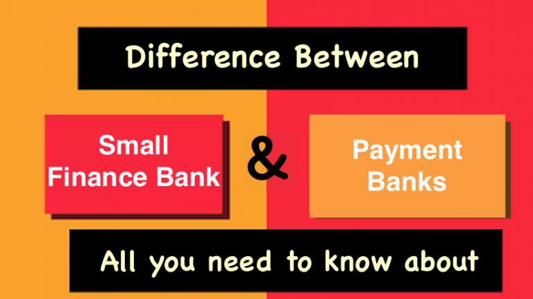 Small Finance Bank Vs Payment Banks