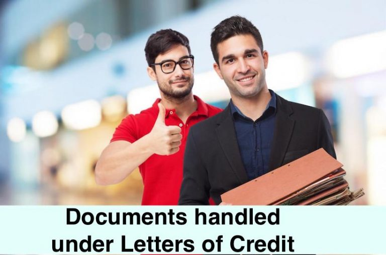 Documents handled under Letters of Credit