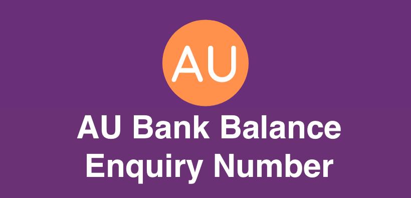 AU Bank Balance Enquiry Number