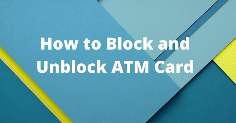 How to Block and Unblock ATM Card