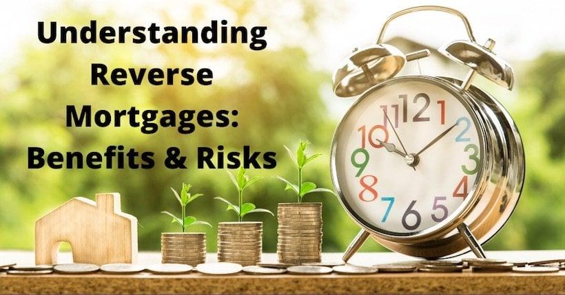 Understanding Reverse Mortgages