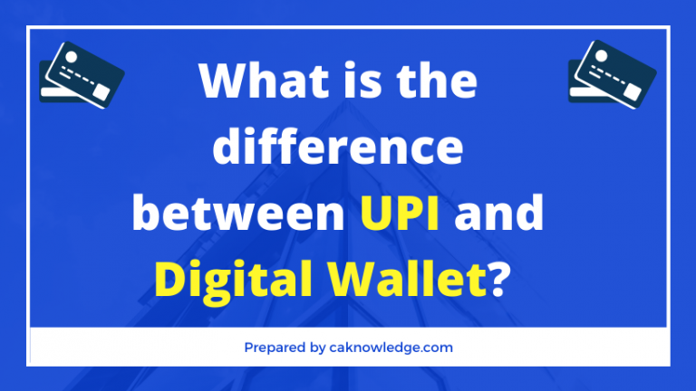 What is the difference between UPI and Digital Wallet