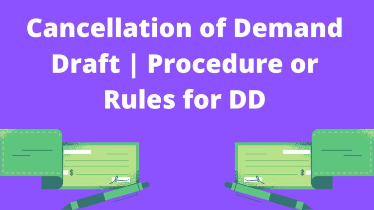 Cancellation of Demand Draft