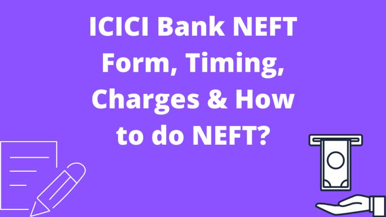 ICICI Bank NEFT Form