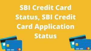 SBI Credit Card Status