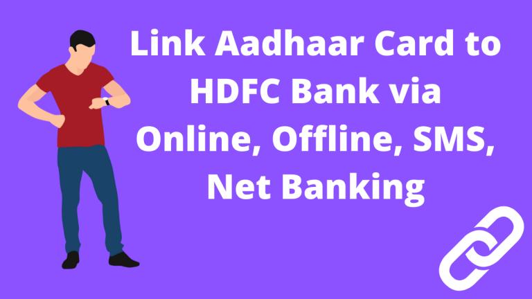 Link Aadhaar Card to HDFC Bank