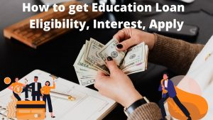 How to get Education Loan
